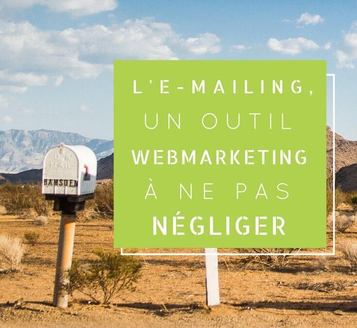 L'e-mailing, un outil webmarketing à ne pas négliger