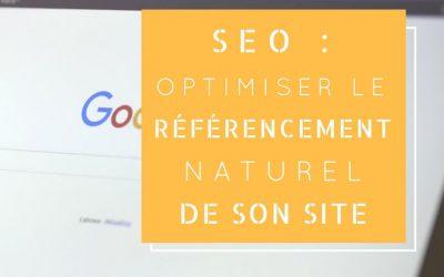 SEO : optimiser le référencement naturel de son site