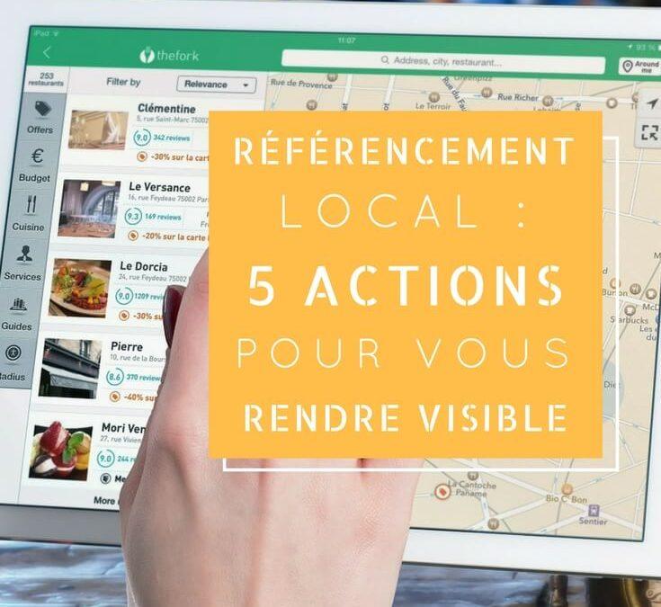 Référencement local : 5 actions pour vous rendre visible