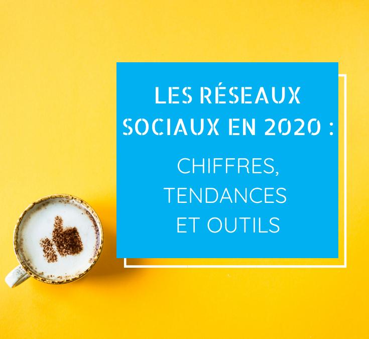 Les réseaux sociaux en 2020