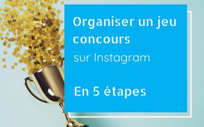Organiser un jeu concours sur Instagram en 5 étapes